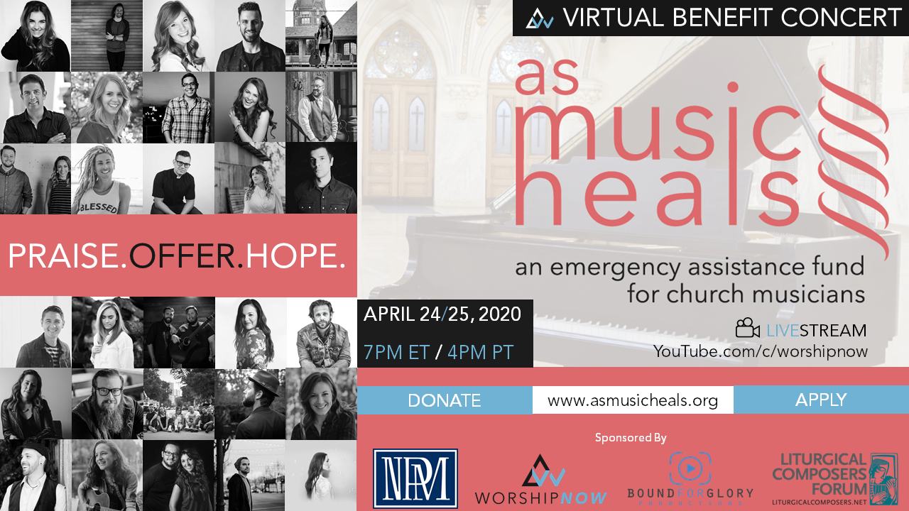 WorshipNOW As Music Heals Virtual Benefit Concert